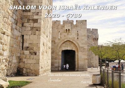 Shalom voor Israël kalender 2020 / 5780 met Hebreeuws / Nederlandse tekst (Bijbelse / Joodse kalender)
