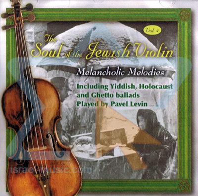 CD The Soul of the Jewish Violin, Instrumentale verzamel CD gespeeld door Pavel Levin