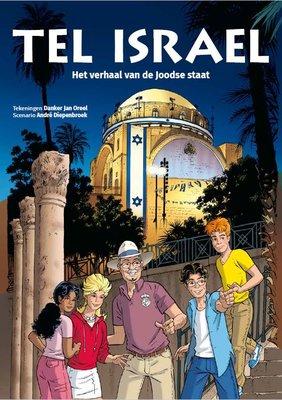 Stripboek Tel Israel het verhaal van de Joodse staat in een prachtige gebonden uitvoering