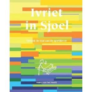 Ivriet in Sjoel, een eenvoudige lesmethode om bijv. het Hebreeuws in de Sjoeldienst te kunnen begrijpen