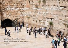 Shalom voor Israël kalender 2022 / 5782 met Hebreeuws / Nederlandse tekst (Bijbelse / Joodse kalender)