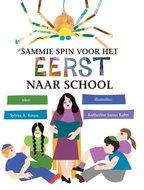 Sammie Spin voor het eerst naar school, boekje om voor te lezen of zelf te lezen. A4 formaat