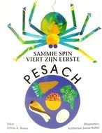 Sammie Spin viert zijn eerste Pesach, boekje om voor te lezen of zelf te lezen met uitleg over de Pesach A4 formaat