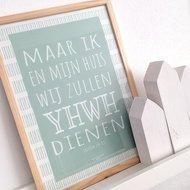 Poster / wanddecoratie A4 van Ahavah design mintgroen met de tekst uit Jozua 24:15 Maar ik en mijn huis wij zullen YHWH (De Her